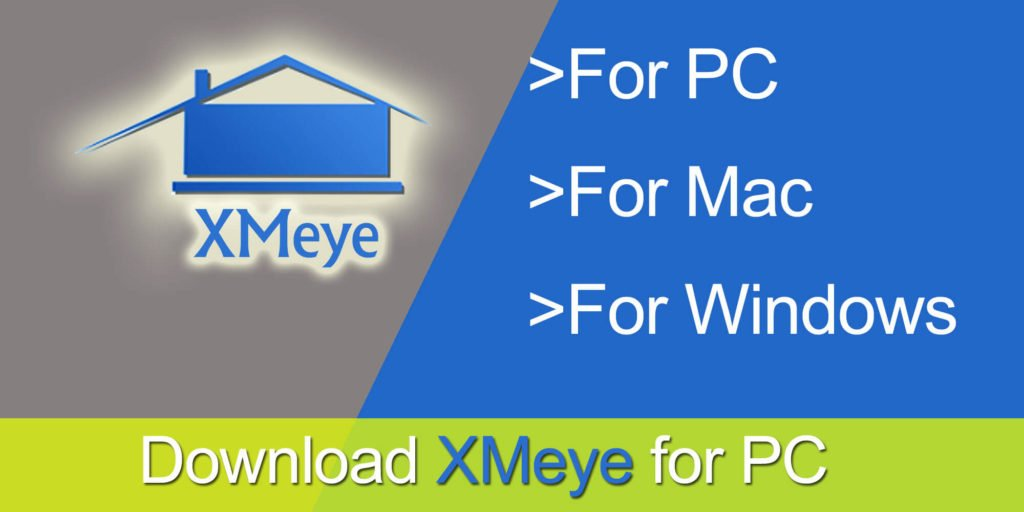 free download and run xmeye for pc