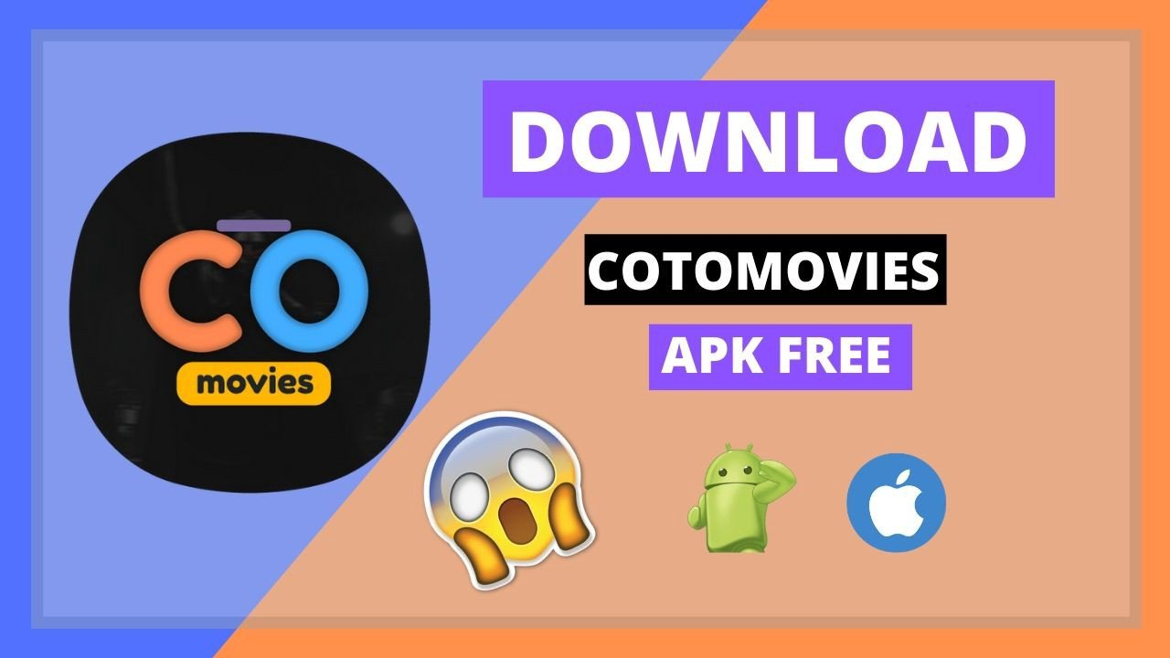 Coto Movies For PC