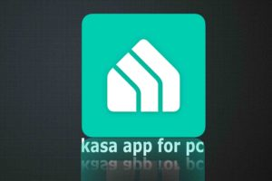 kasa app for pc