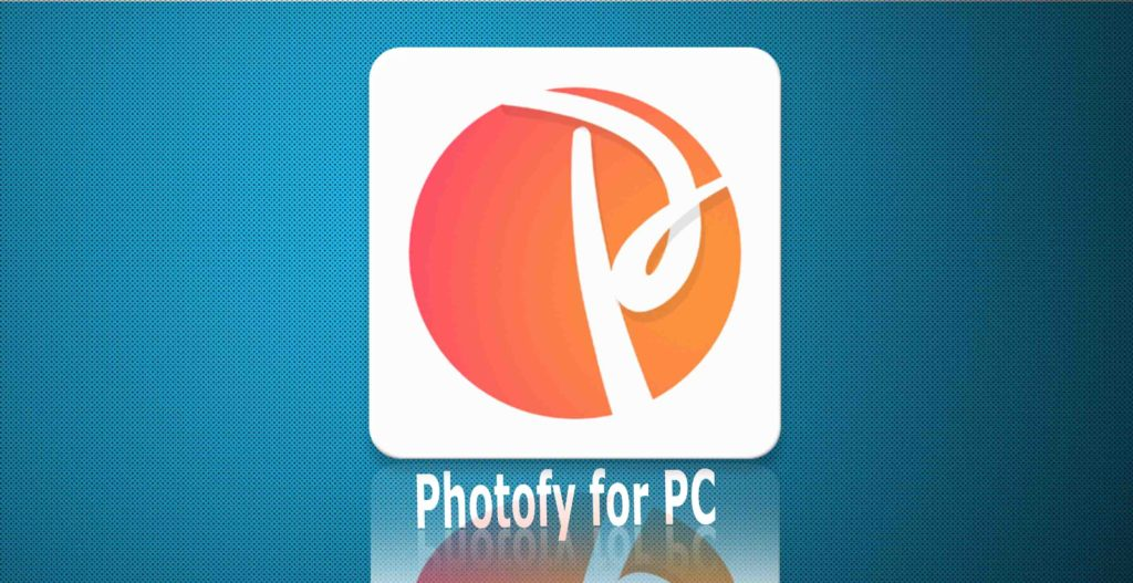 Photofy for mac